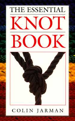Image for The Essential Knot Book (The Seamanship Series)