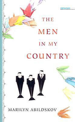 The Men in My Country (Sightline Books), Abildskov, Marilyn