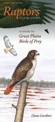 Image for Raptors in Your Pocket: A Guide to Great Plains Birds of Prey (Bur Oak Guide)