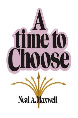 Image for A time to choose