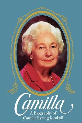 Image for Camilla A Biography of Camilla Eyring Kimball