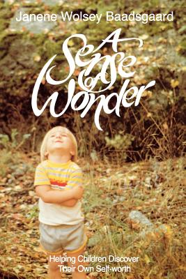Image for Sense of Wonder: Helping Children Discover Their Own Self Worth