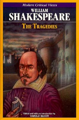 Image for Wm. Shakespeare-Tragedies (Bloom's Modern Critical Views)