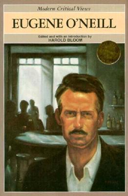 Image for Eugene O'Neill  (Modern Critical Views) (Bloom's Modern Critical Views)