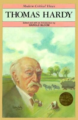 Thomas Hardy (Bloom's Modern Critical Views)