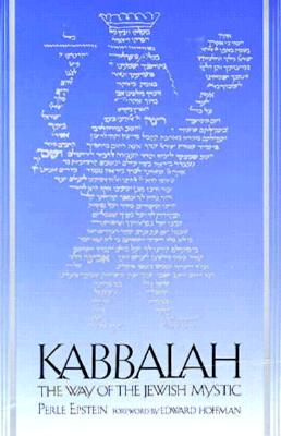 Image for Kabbalah:The Way of the Jewish Mystic