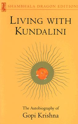 Image for Living with Kundalini (Shambhala Dragon Editions)