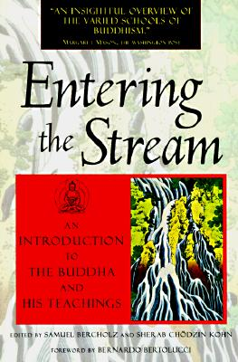 Image for Entering the Stream: An Introduction to the Buddha and His Teachings