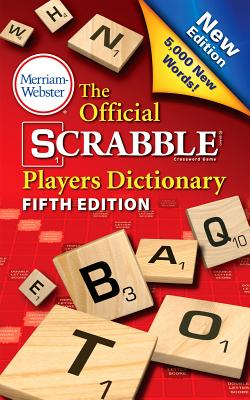 The Official Scrabble Players Dictionary, Fifth Edition, Merriam-Webster
