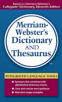 Merriam-websters Dictionary And Thesaurus, INC. MERRIAM-WEBSTER