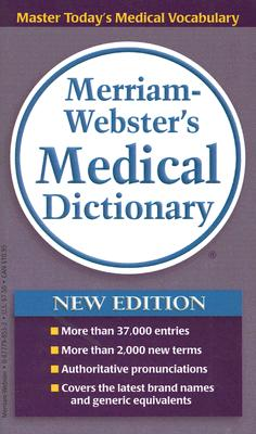 Merriam-webster's Medical Dictionary, Merriam-Webster (Corporate Author)