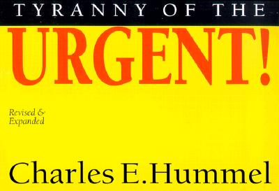 Image for Tyranny of the Urgent