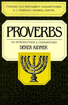 Image for Proverbs: An Introduction & Commentary (The Tyndale Old Testament Commentary Series)
