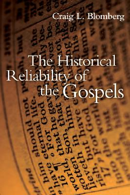 Image for The Historical Reliability of the Gospels