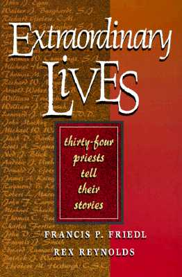 Image for Extraordinary Lives: 34 Priests Tell Their Stories