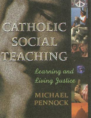Image for Catholic Social Teaching; Learning and Living Justice