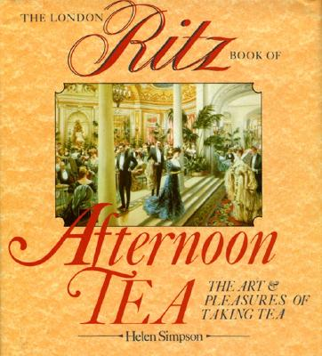 Image for The London Ritz Book of Afternoon Tea