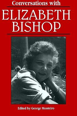 Conversations with Elizabeth Bishop (Literary Conversations)