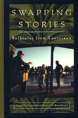 Image for Swapping Stories: Folktales from Louisiana