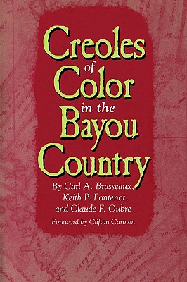 Image for Creoles of Color in the Bayou Country