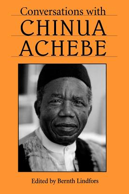 Conversations with Chinua Achebe (Literary Conversations Series)