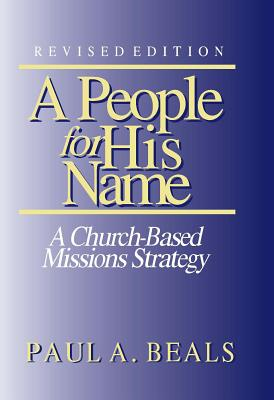 Image for A People for His Name: A Church-Based Missions Strategy