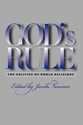 God's rule, Neusner, Jacob