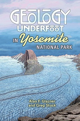 Image for Geology Underfoot in Yosemite National Park