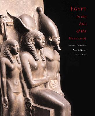 Image for Egypt in the Age of the Pyramids: Highlights From the Harvard University Museum of Fine Arts, Boston, Expedition