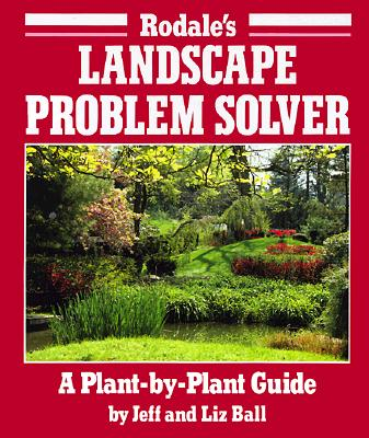 RODALE'S LANDSCAPE PROBLEM SOLVER, BALL, JEFF