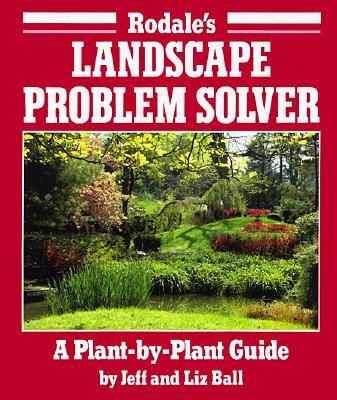 Image for Rodale's Landscape Problem Solver: A Plant-By-Plant Guide