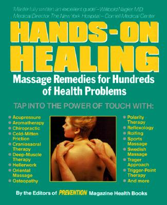 Image for Hands-On-Healing - Massage Remedies for Hundreds of Health Problems
