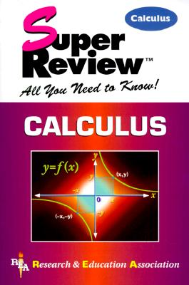 Calculus Super Review, The Staff of Research & Education Association