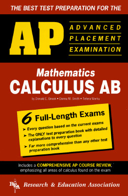 Advanced Placement Examination in Calculus AB, Research and Education Association Staff