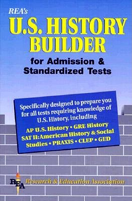 Image for United States History Builder for Admission and Standardized Tests (Test Preps)