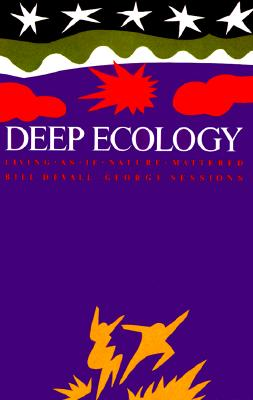 Image for Deep Ecology - Living as if Nature Mattered