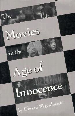 Image for The Movies in the Age of Innocence