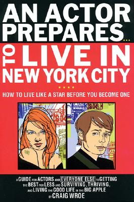 Image for ACTOR PREPARES...TO LIVE IN NEW YORK