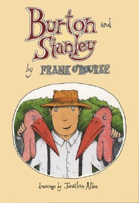 Burton and Stanley, O'Rourke, Frank; Allen, Jonathan [Illustrator]