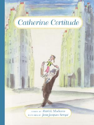 Catherine Certitude, Patrick Modiano, William Rodarmor
