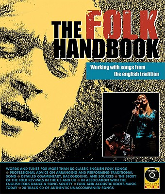 Image for The Folk Handbook: Working with Songs from the English Tradition (English Folk Dance/Song Societ)