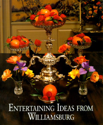 Image for Entertaining Ideas from Williamsburg