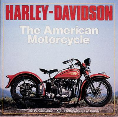 Image for Harley-Davidson : The American Motorcycle : The Milestone Motorcycles That Made the Legend