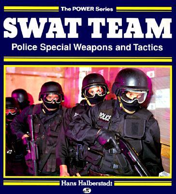 Swat Team: Police Special Weapons and Tactics, Halberstadt, Hans