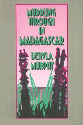 Image for Muddling through in Madagascar