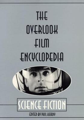 Image for OVERLOOK FILM ENCYCLOPEDIA SCIENCE FICTION