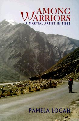 Image for Among Warriors: A Martial Artist in Tibet