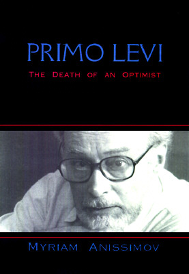 Image for Primo Levi: The Tragedy of an Optimist