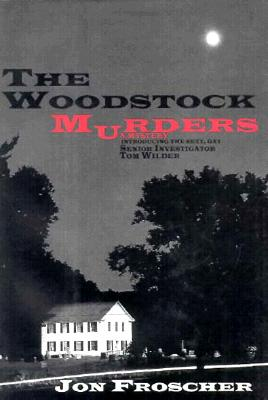 Image for The Woodstock Murders: (or Happiness is a Naked Policeman)