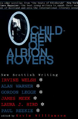 Image for CHILDREN OF ALBION ROVERS NEW SCOTTISH WRITING
